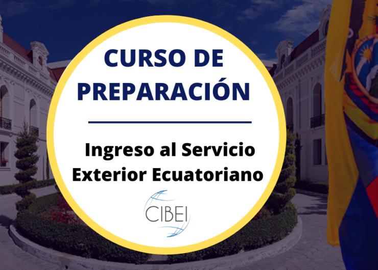 Curso de Preparación para el Ingreso al Servicio Exterior Ecuatoriano