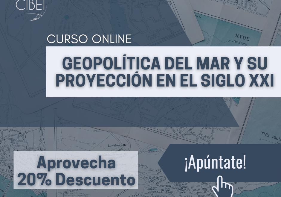 Geopolítica de Mar y su proyección en el siglo XXI