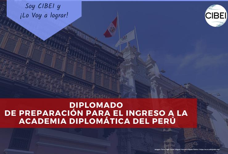 Diplomado Preparación para el Ingreso a la Academia Diplomática del Perú ADP